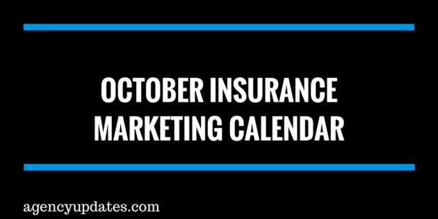 October Insurance Marketing