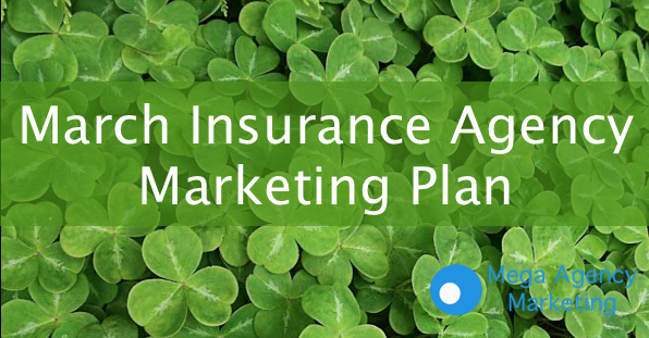 March Insurance Marketing Plan