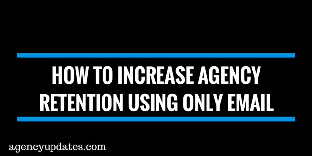 increaseagencyretention