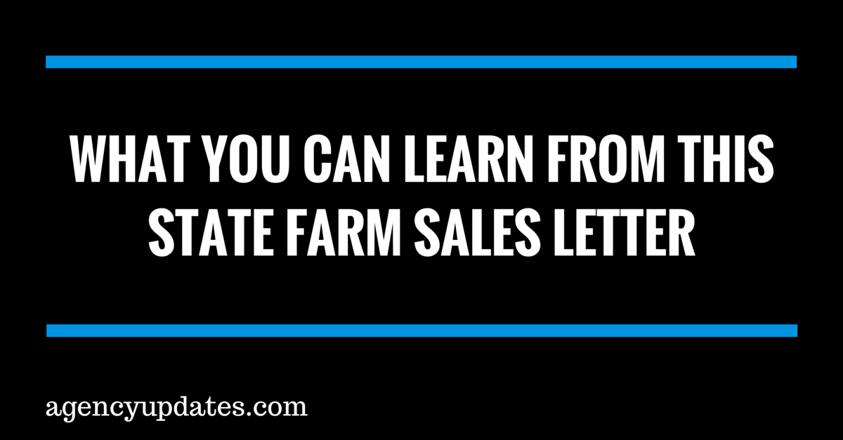 What You Can Learn From This State Farm Sales Letter