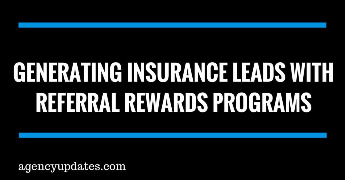 Generating Insurance Referrals With Rewards