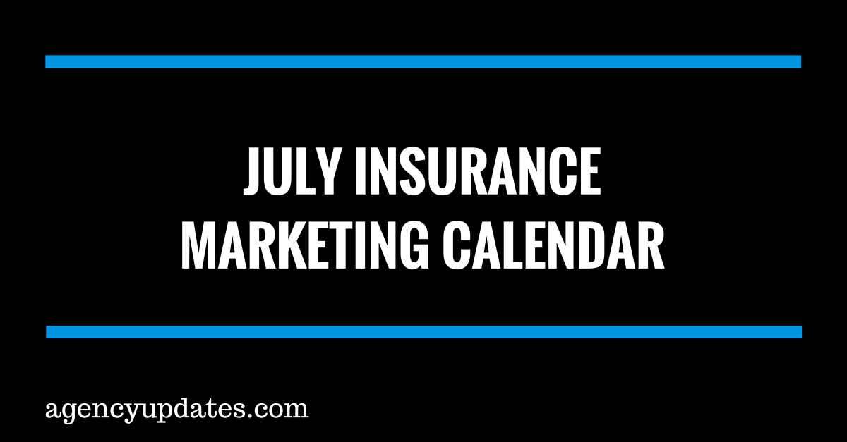 July Insurance Marketing Calendar