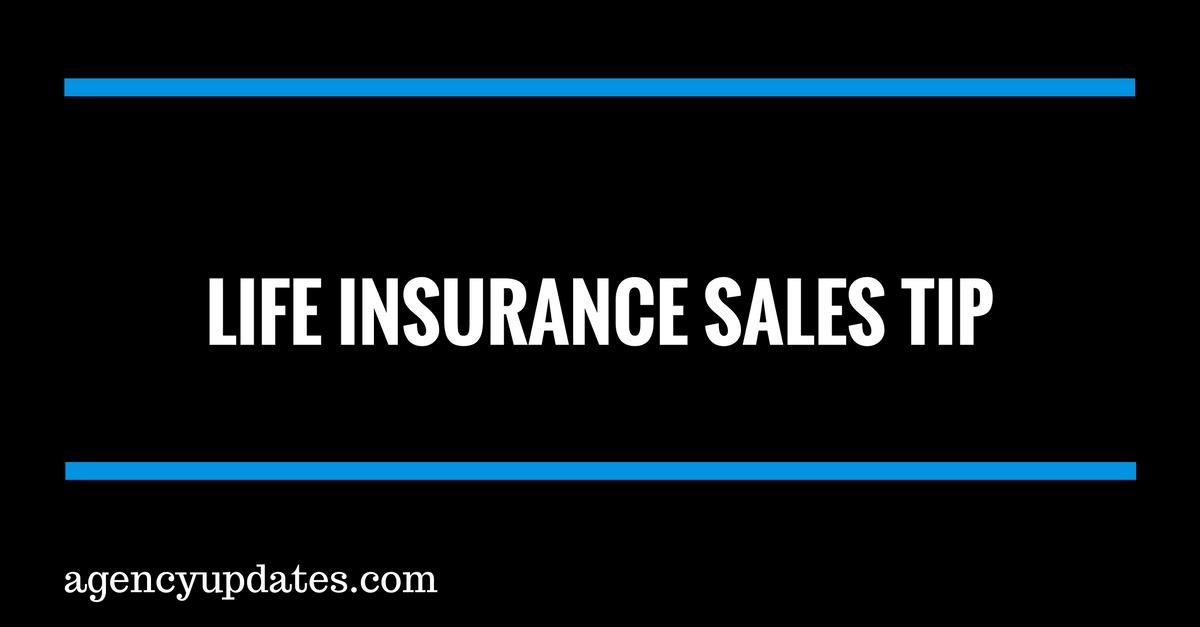 Life Insurance Sales Tip