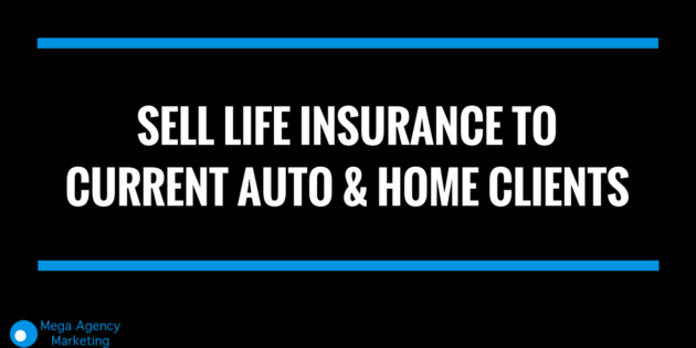 sell life insurance to current clients