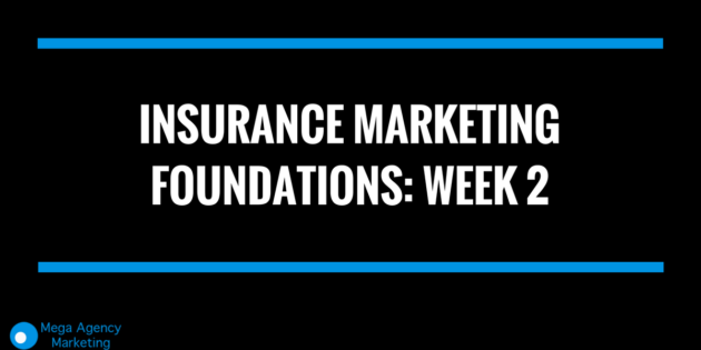 insurance marketing ideas week 2