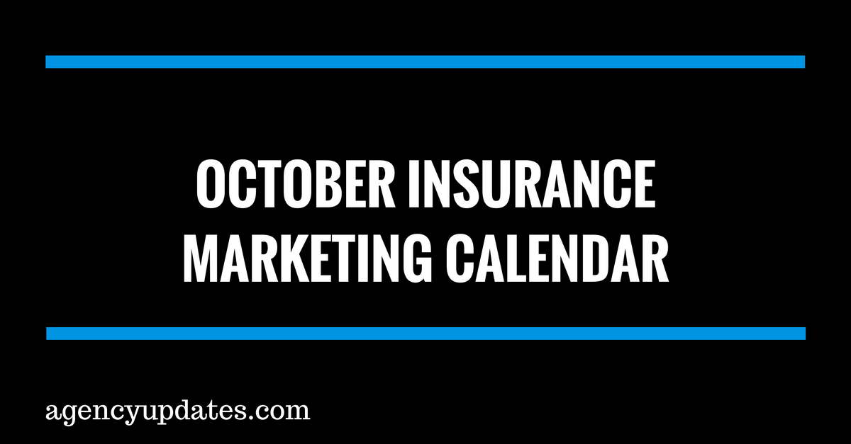 October Insurance Agency Marketing Plan Agency Updates Insurance